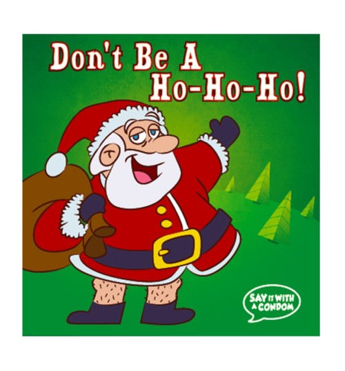 Don't Be a Ho Ho Ho